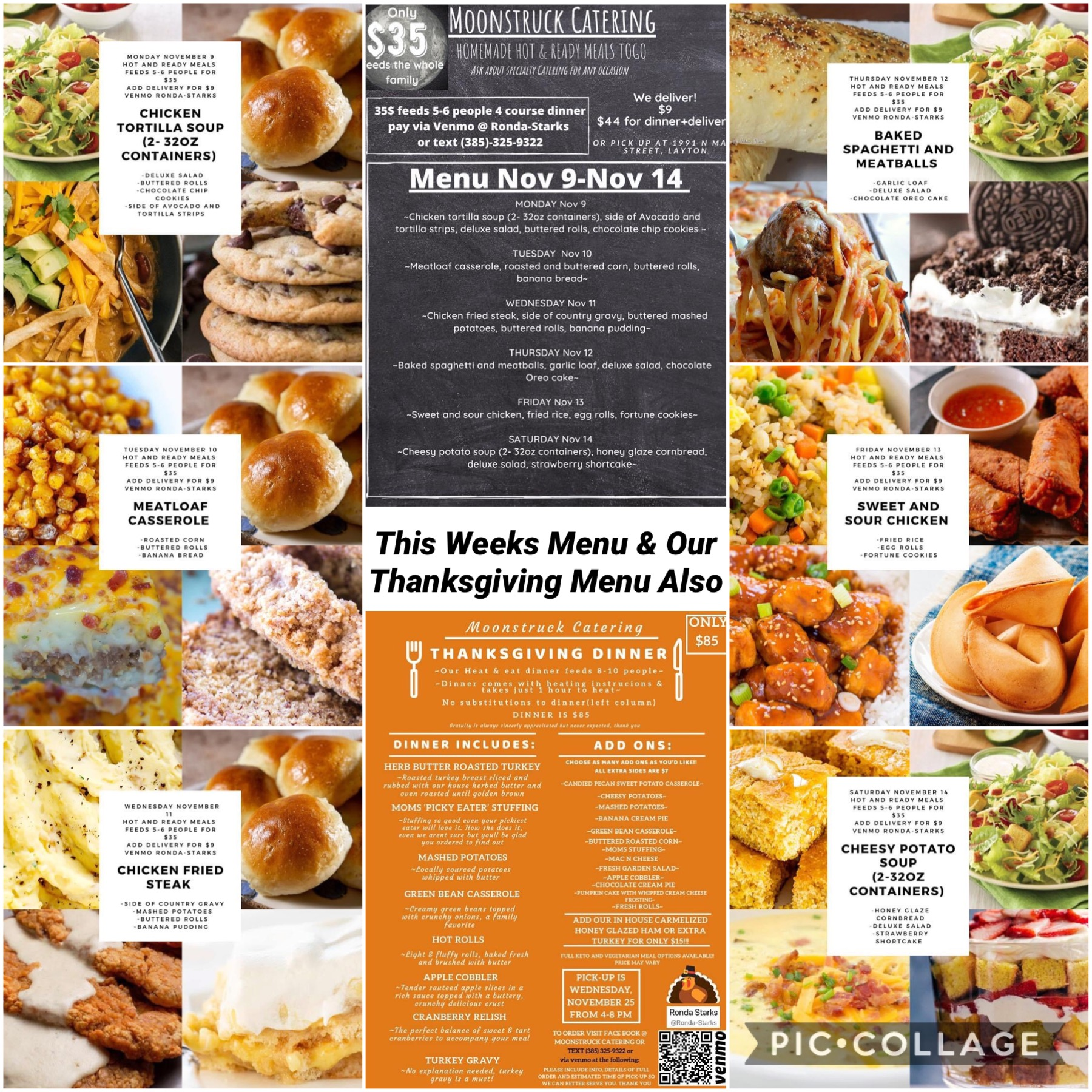 Nov 9-Nov 14 Next weeks menu! Order anytime via Venmo Ronda-Starks just make sure you say what day you want. Feeds 5-6 people for only $35 Add delivery for $9 (must be added no later than by 2 PM the day of)