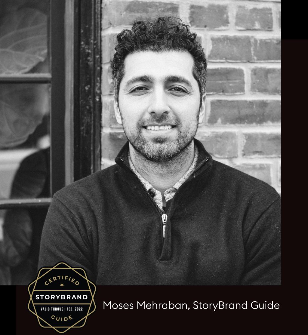 Storybrand Guide - Moses Mehraban