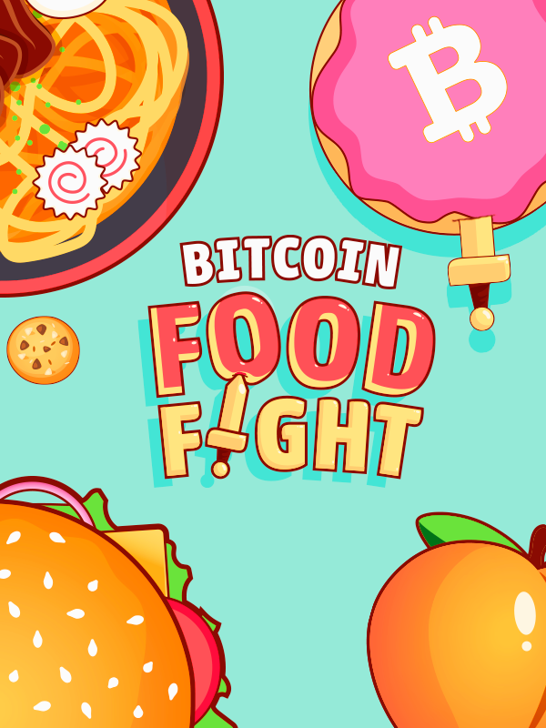 Bitcoin Food Fight