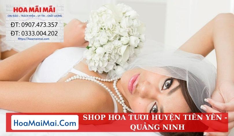 Shop Hoa Tươi Huyện Tiên Yên - Điện Hoa Quảng Ninh