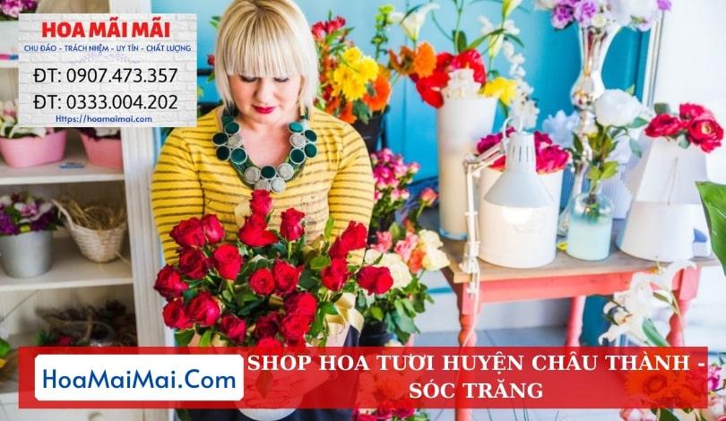 Shop Hoa Tươi Huyện Châu Thành - Điện Hoa Sóc Trăng