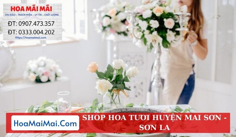 Shop Hoa Tươi Huyện Mai Sơn - Điện Hoa Sơn La