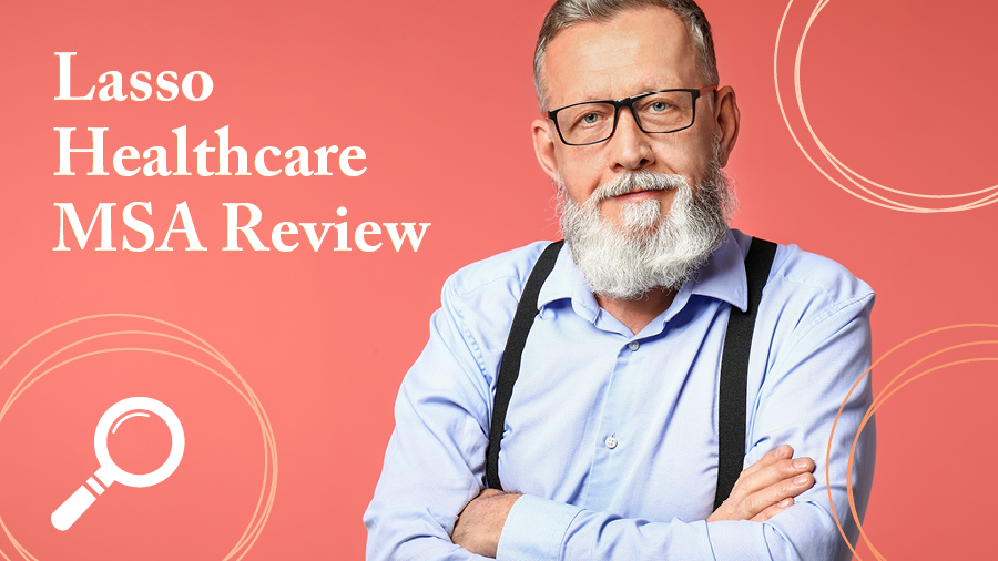 Lasso Healthcare MSA Review