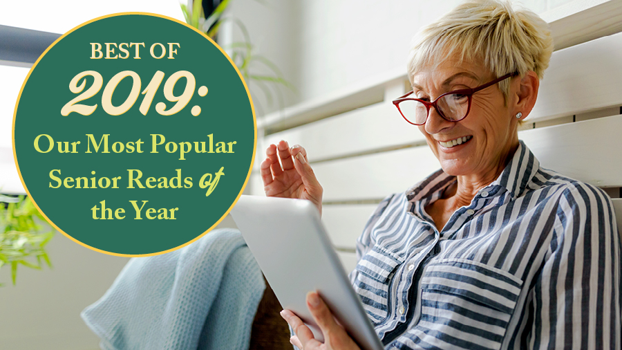 Best of 2019: Our Most Popular Senior Reads of the Year