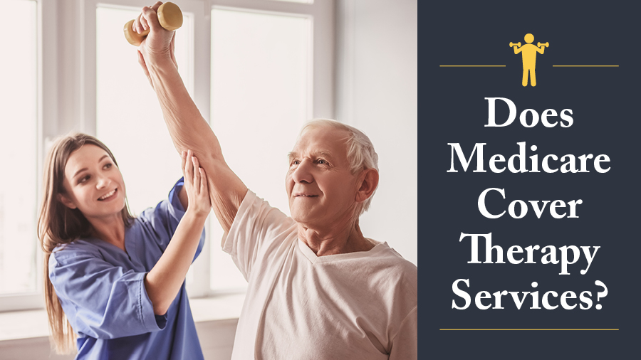 Does Medicare Cover Therapy Services?