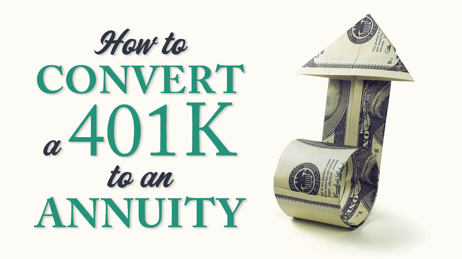 How to Convert a 401k to an Annuity