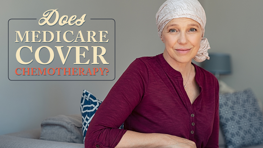Does Medicare Cover Chemotherapy?
