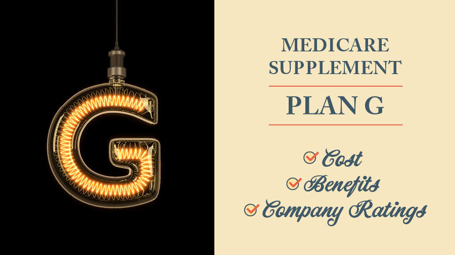 Medicare Supplement Plan G: Cost, Benefits, and Company Ratings
