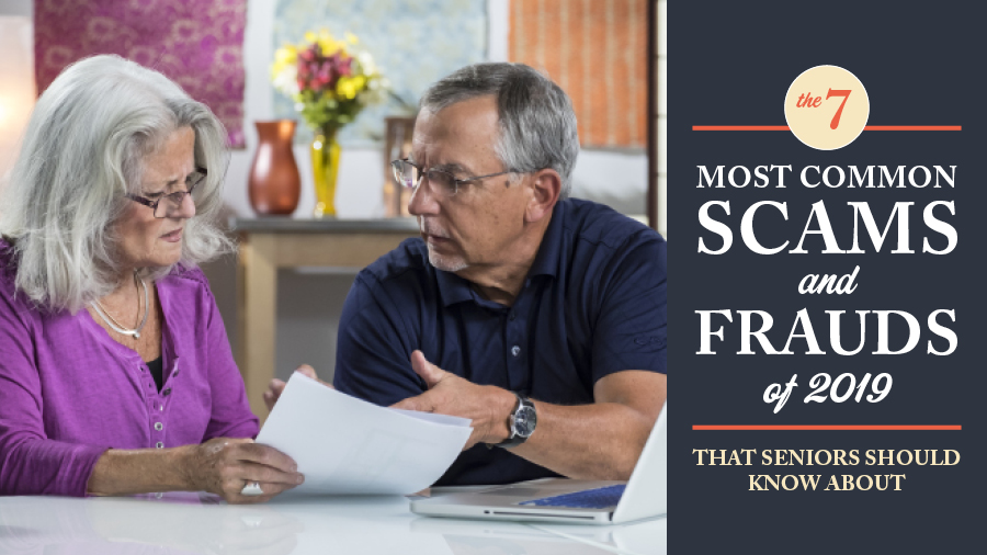 The 7 Most Common Scams and Frauds of 2019 That Seniors Should Know About