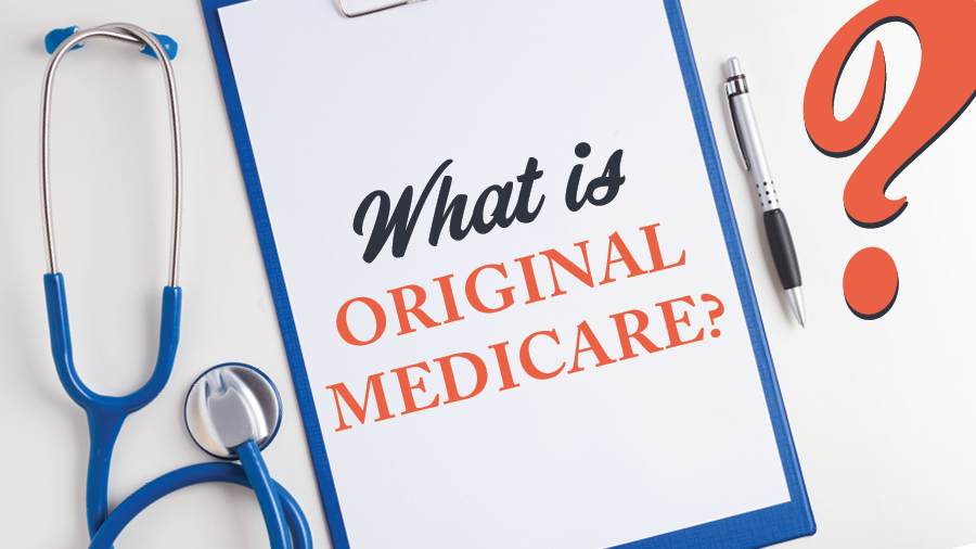 What Is Original Medicare?