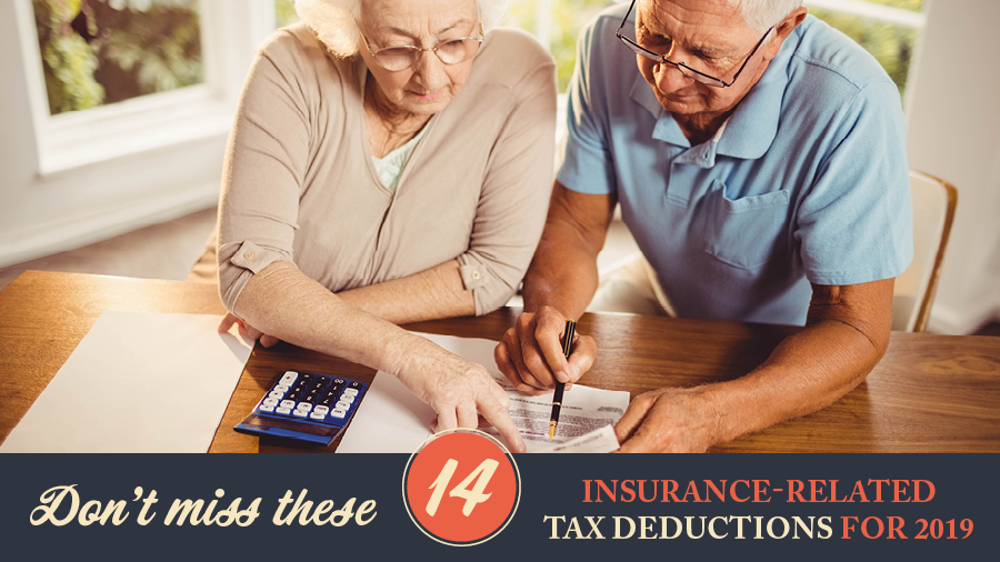Don't Miss These 14 Insurance-Related Tax Deductions for 2019