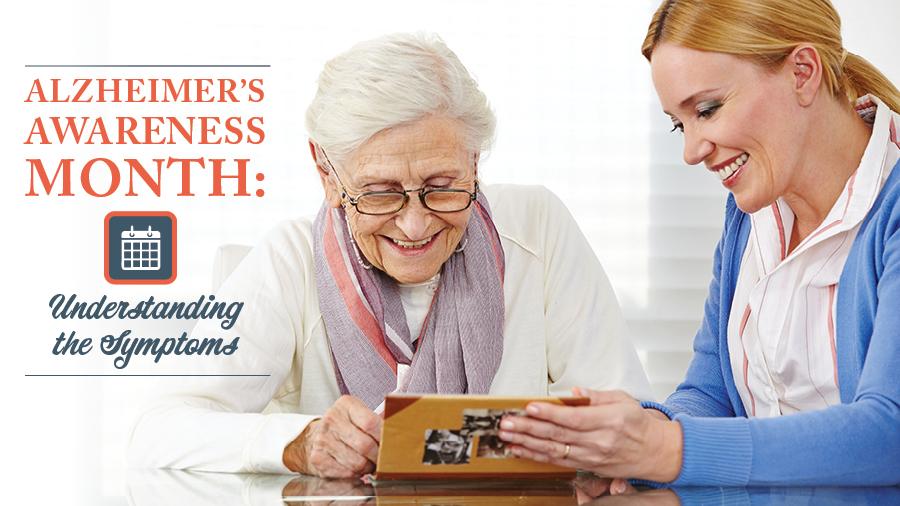 Alzheimer's Awareness Month: Understanding the Symptoms