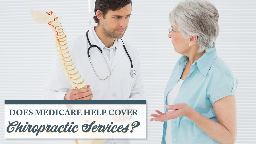 Does Medicare Help Cover Chiropractic Services?
