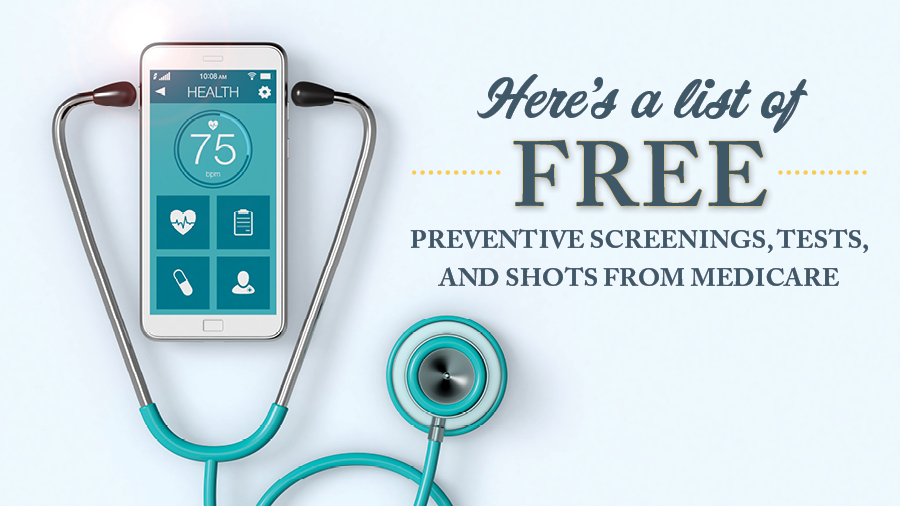 Here's a List of Free Preventive Screenings, Tests, and Shots From Medicare