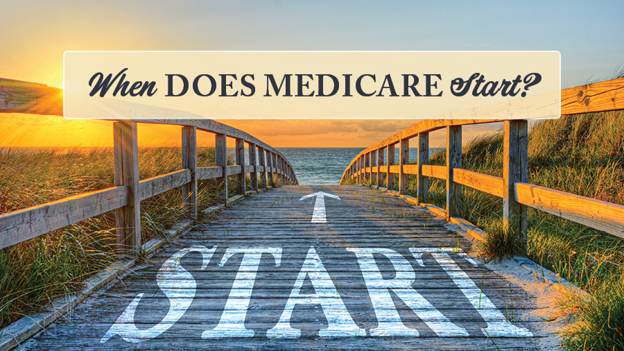 When Does Medicare Start?