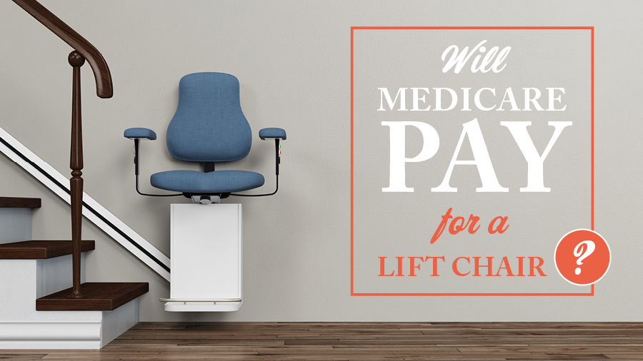 Will Medicare Pay for a Lift Chair?