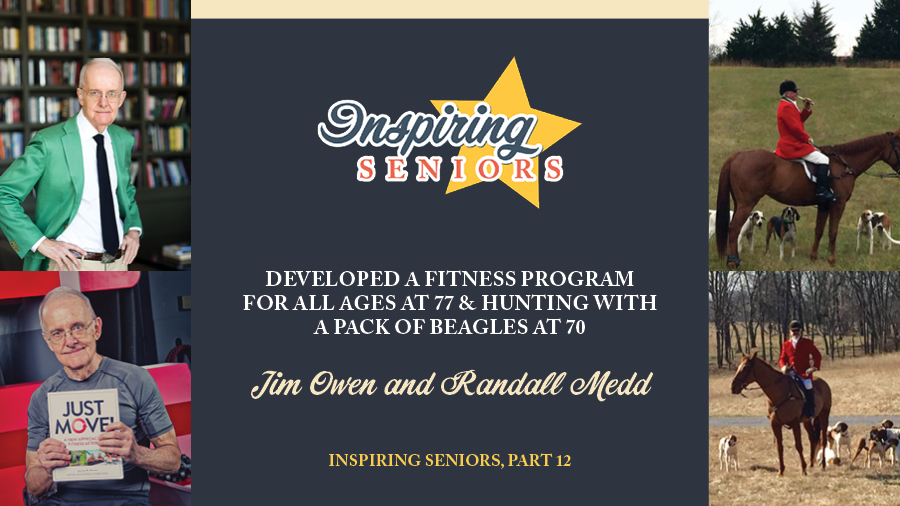 Developed a Fitness Program for All Ages at 77 & Hunting With a Pack of Beagles at 70 | Inspiring Seniors, Part 12