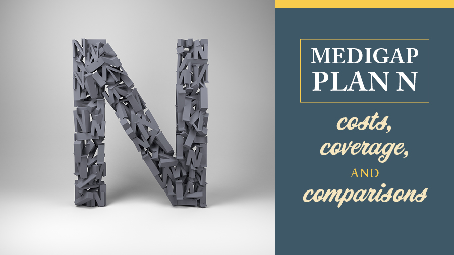 Medigap Plan N Costs, Coverage, and Comparisons