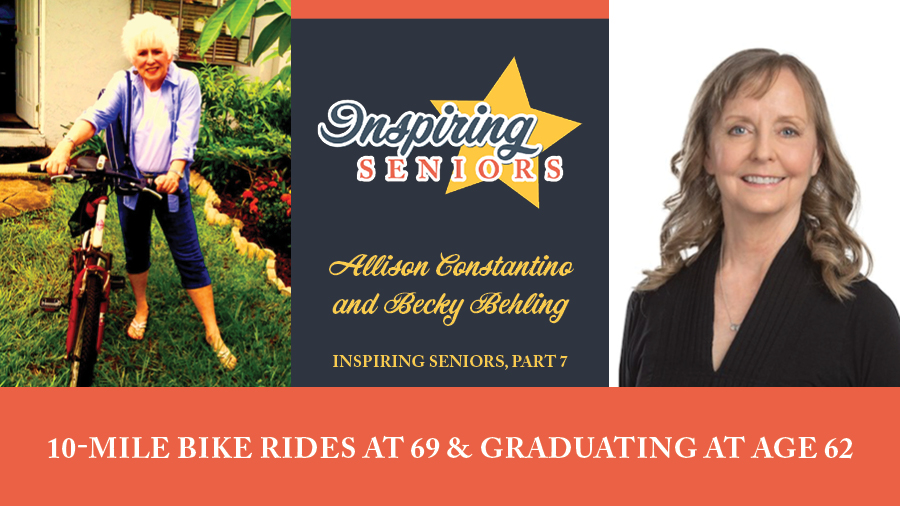 10-Mile Bike Rides at 69 & Graduating at Age 62 | Inspiring Seniors, Part 7