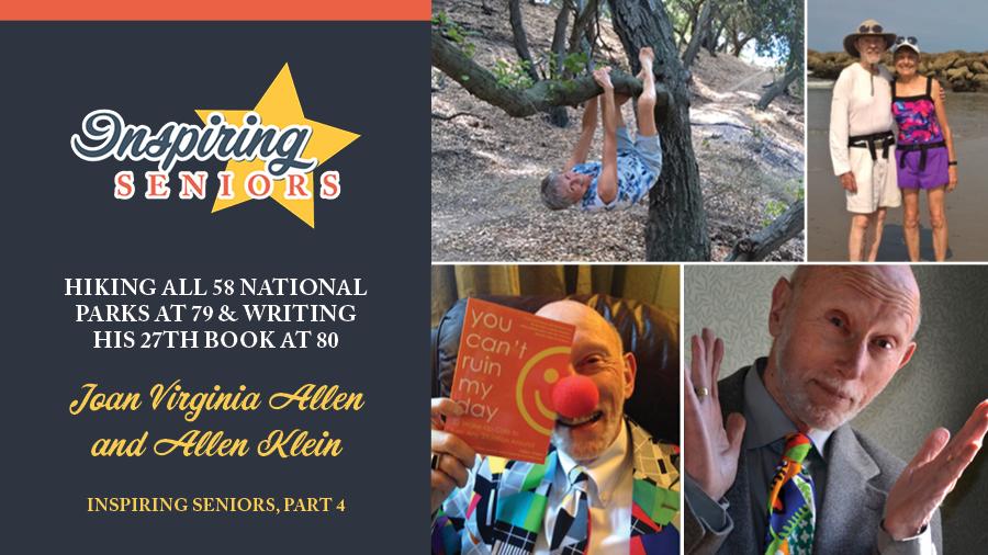 Hiking All 58 National Parks at 79 & Writing His 27th Book at 80 | Inspiring Seniors, Part 4