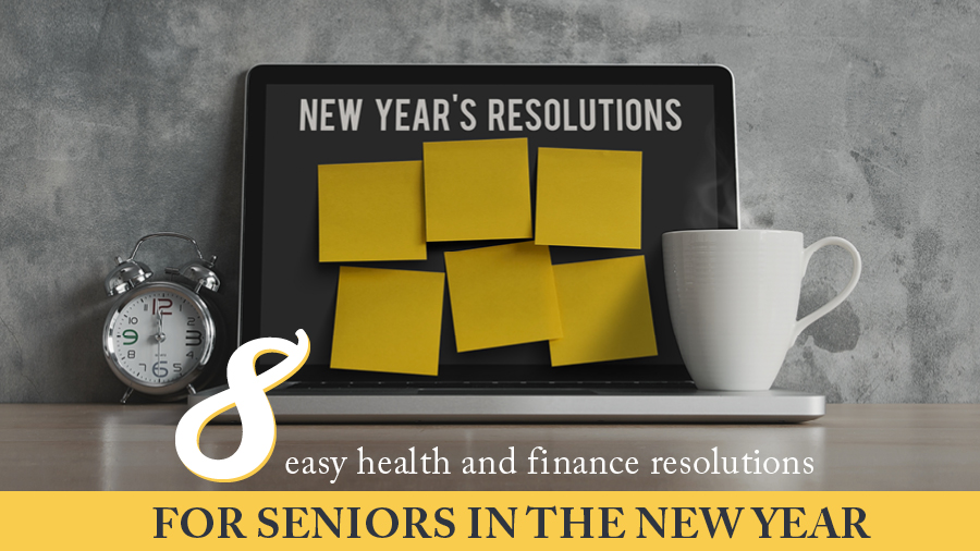 8 Easy Health and Finance Resolutions for Seniors in the New Year
