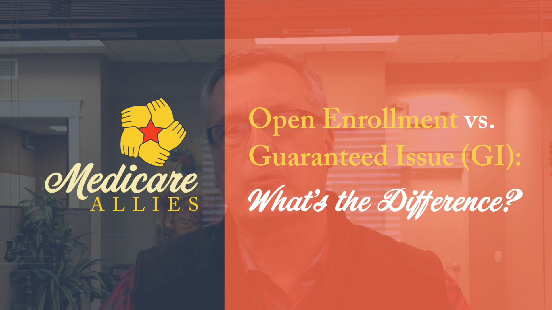 Open Enrollment vs. Guaranteed Issue (GI): What's the Difference?