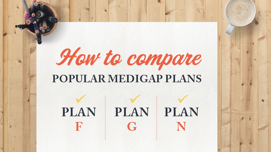 Medicare Supplement Plans F, G, and N