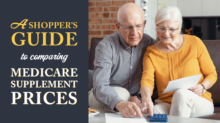 A Shopper's Guide to Comparing Medicare Supplement Prices