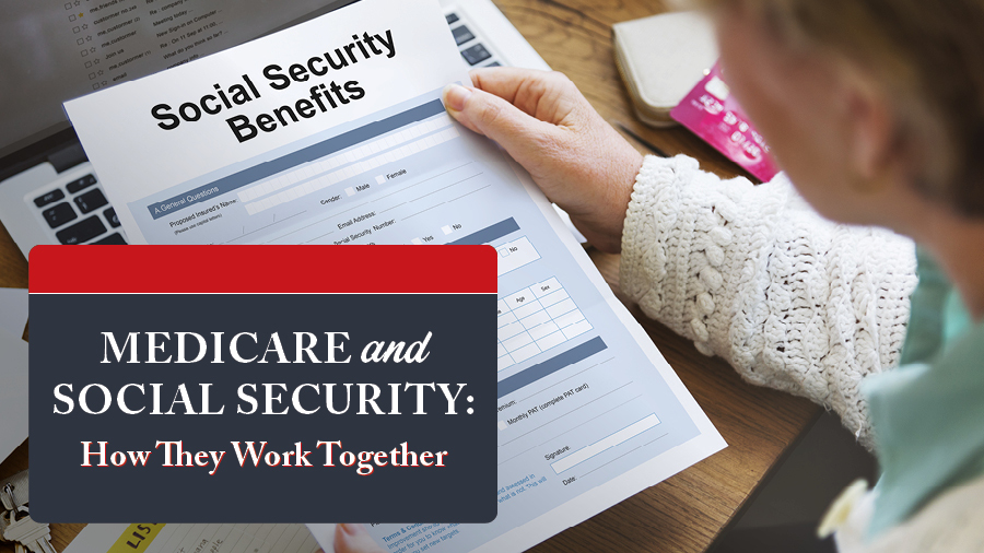 Medicare and Social Security: How They Work Together