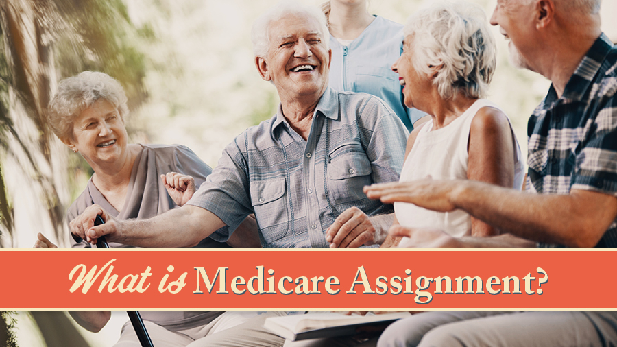 What Is Medicare Assignment?