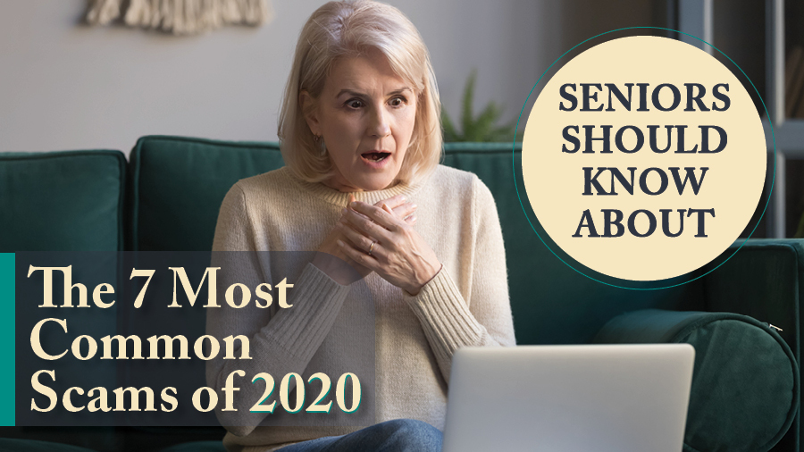The 7 Most Common Scams and Frauds of 2020 That Seniors Should Know About