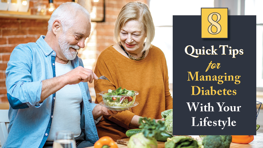 8 Quick Tips For Managing Diabetes With Your Lifestyle