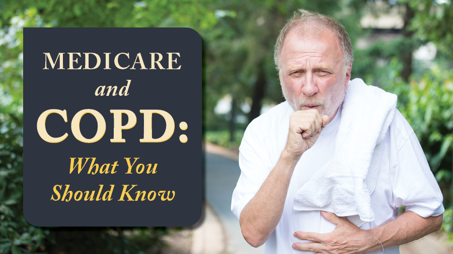 Medicare and COPD: What You Should Know