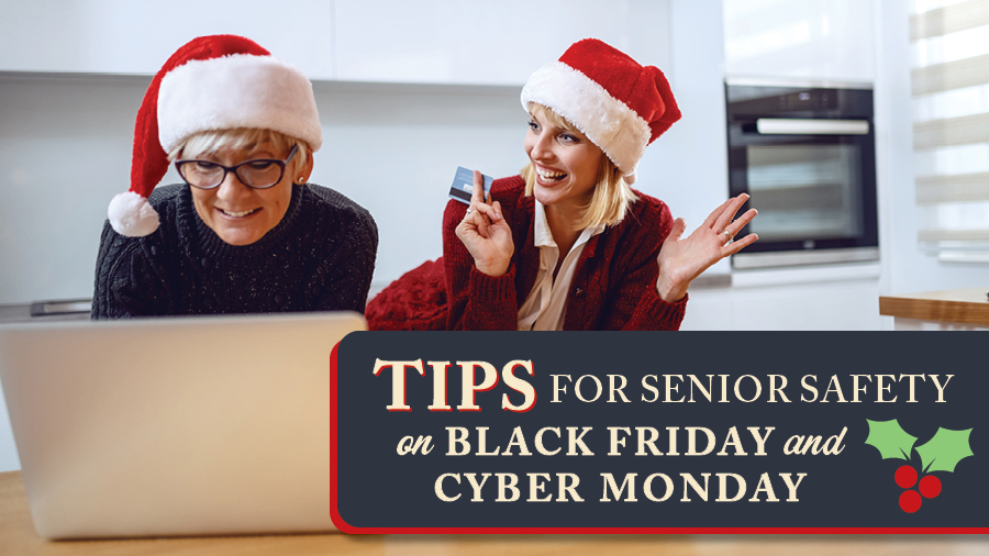 Tips for Senior Safety on Black Friday and Cyber Monday