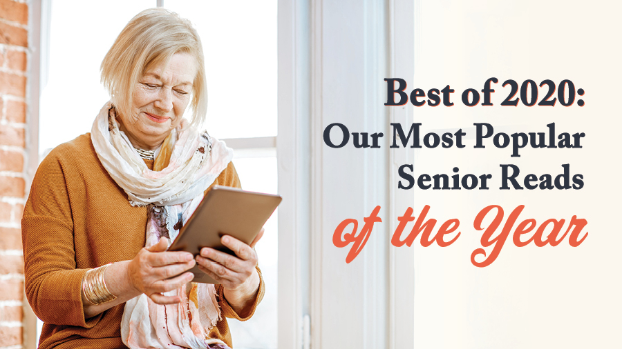 Best of 2020: Our Most Popular Senior Reads of the Year