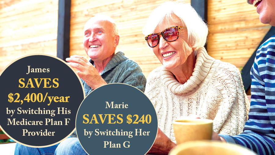 James Saves $2,400/Year by Switching His Medicare Plan F Provider and Marie Saves $240 by Switching Her Plan G