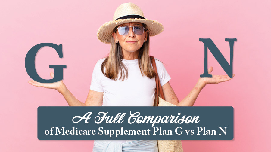 A Full Comparison of Medicare Supplement Plan G vs. Plan N