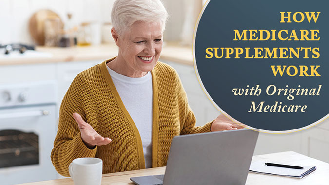 How Medicare Supplements Work with Original Medicare