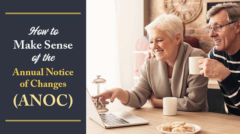 How to Make Sense of the Annual Notice of Changes (ANOC)