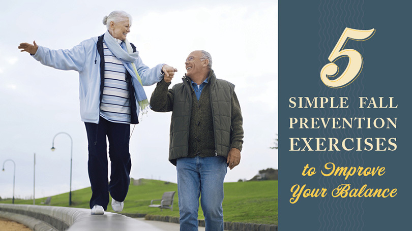 5 Simple Fall Prevention Exercises to Improve Your Balance
