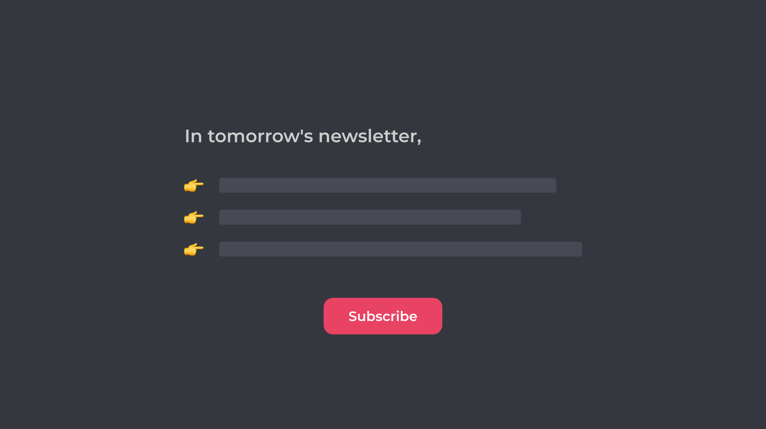 Tease Each Newsletter