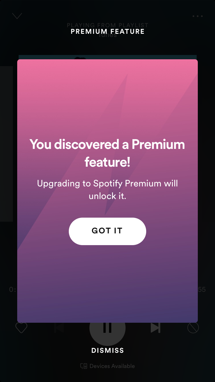"spotify mobile modal premium feature upgrade prompt that says ""you discovered a premium feature"""