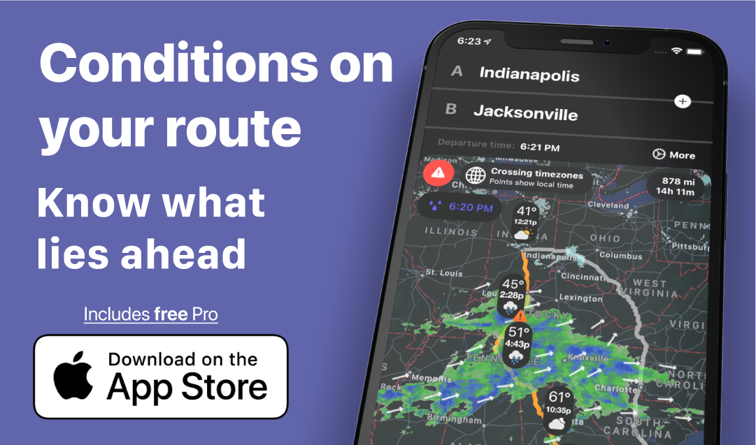 Conditions on your route Know what lies ahead Download on the AppStore