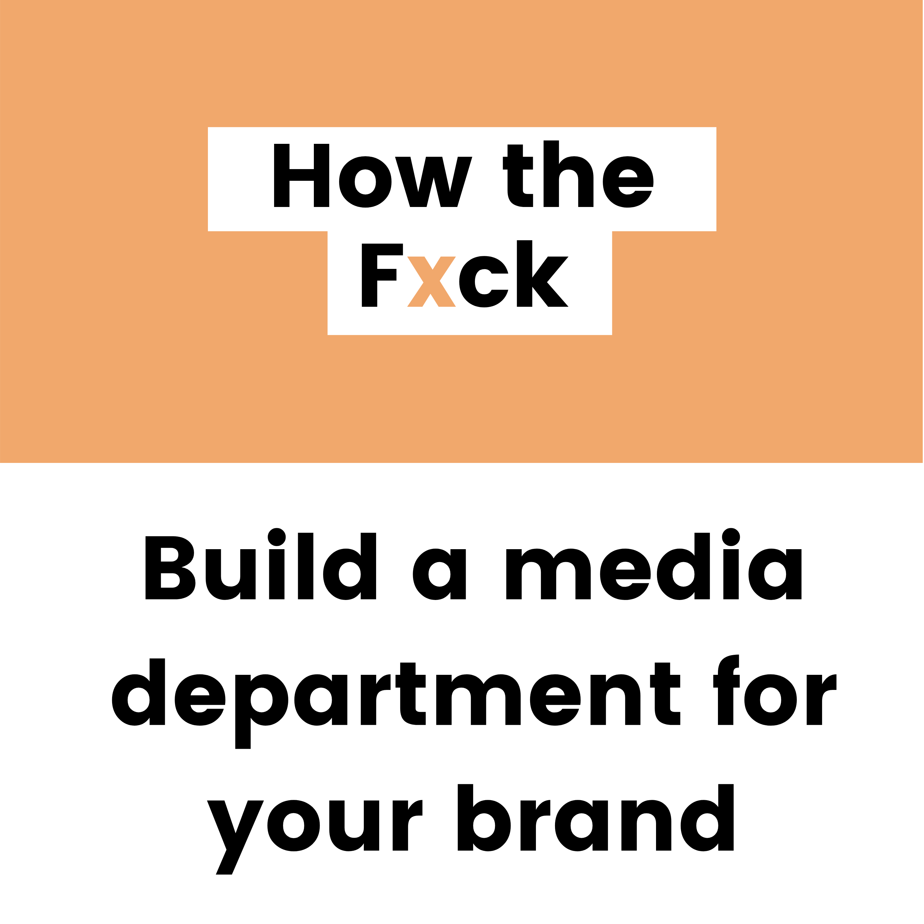 Why you need to build a media department for your brand
