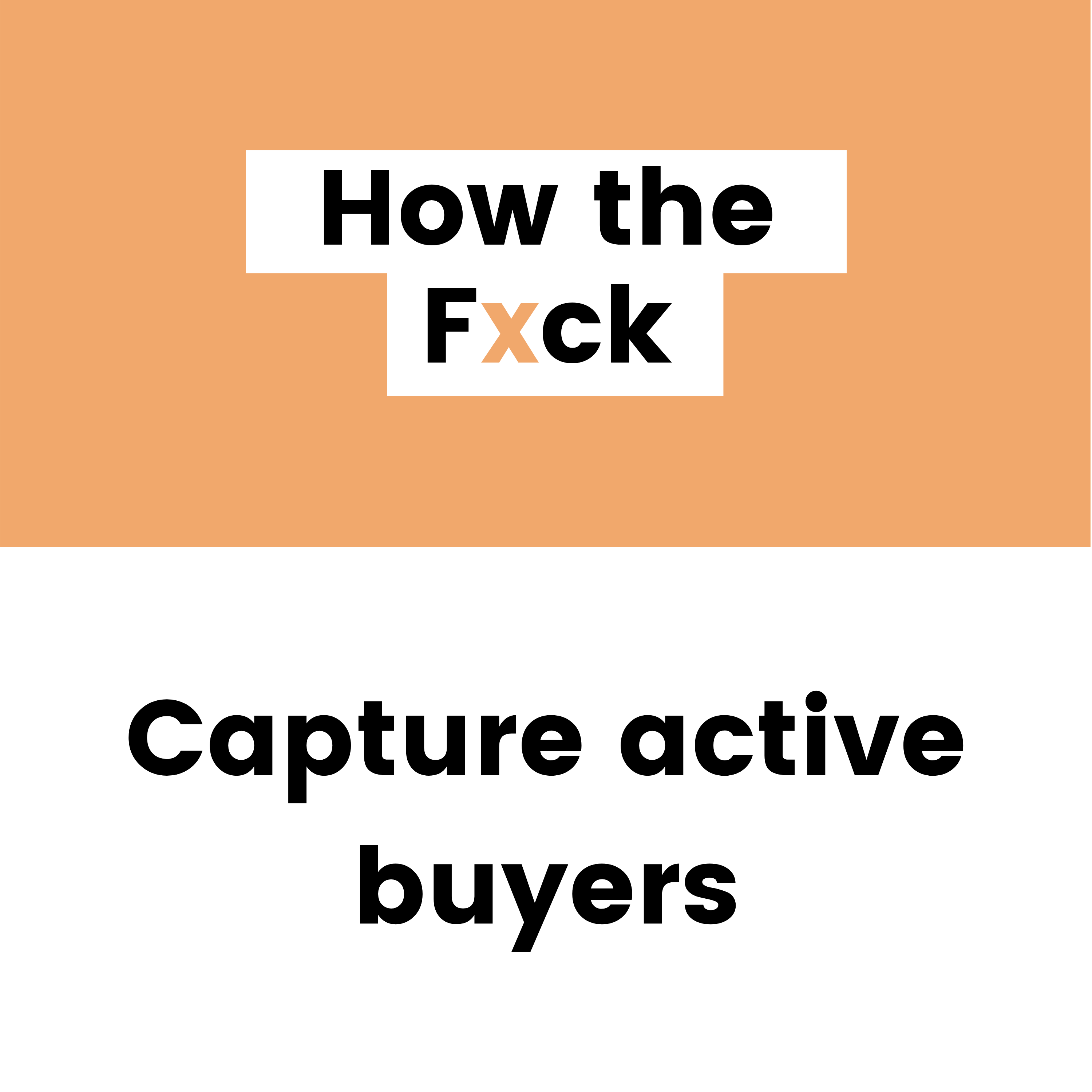 One simple strategy designed to capture active buyers