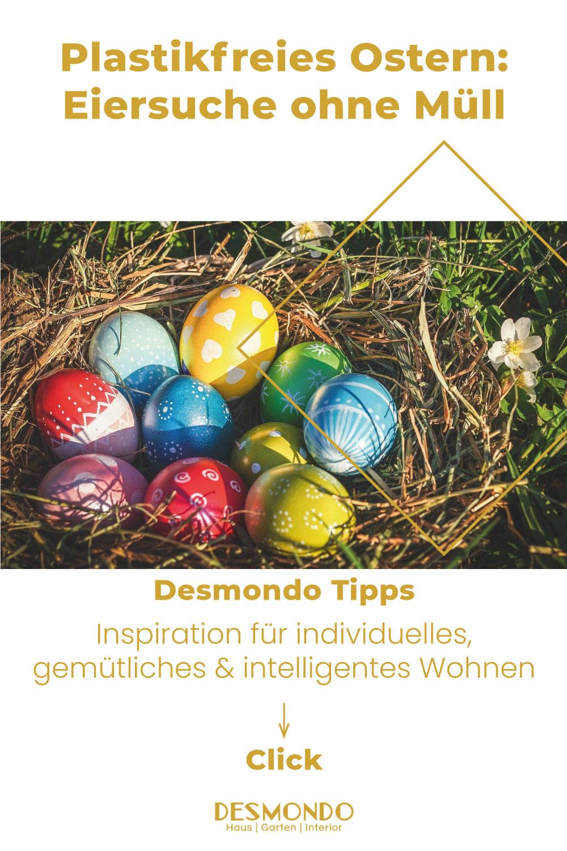 DIY - Do it Yourself Tipps und Tricks - Plastikfreies Ostern: Eiersuche ohne Müll - so geht's einfach desmondo