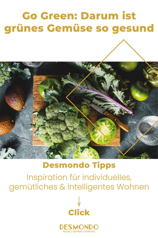 Küche und Bad - Spezialisierte Wohnideen - Go Green: Darum ist grünes Gemüse so gesund - so geht's einfach desmondo