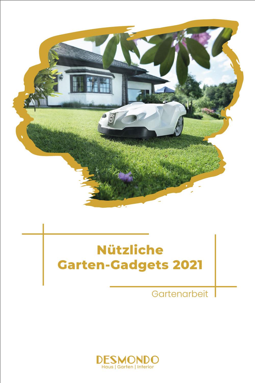 Outdoor - Inspirationen für Balkon und Garten - Nützliche Garten-Gadgets 2021 - So geht's einfach desmondo