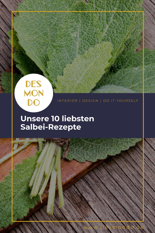 DIY - Do it Yourself Tipps und Tricks - Unsere 10 liebsten Salbei-Rezepte - so geht's einfach Desmondo dein online Magazin und Shop