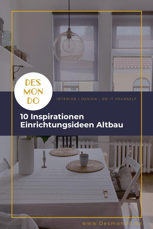 Indoor - Inspirationen für deinen Wohnraum - 10 Inspirationen - Einrichtungsideen Altbau  - so geht's einfach Desmondo dein online Shop und Magazin